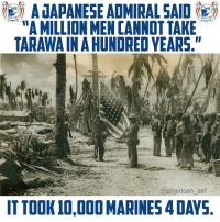 """Japan has won the coin toss and has elected to receive.: A UAPANESE AOMIRAL SAID  A MILLION MEN CANNOT TAKE  TARAWA IN A HUNDRED YEARS.""""  @american asf  ITTOOK 10,000 MARINES 4 DAYS Japan has won the coin toss and has elected to receive."""