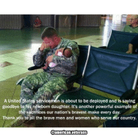 This picture is so touching... americanveterans veterans usveterans usmilitary usarmy supportveterans honorvets usvets america usa patriot uspatriot americanpatriot supportourtroops godblessourtroops ustroops americantroops semperfi military remembereveryonedeployed deplorables deployed starsandstripes americanflag usflag respecttheflag marines navy airforce: A United States Service  is about to be deployed and is saying  goodbye to his newborn daughter. It's another powerful example of  the sacrifices our nation's bravest make every day.  Thank you to all the brave men and women who serve our country.  @american veterans This picture is so touching... americanveterans veterans usveterans usmilitary usarmy supportveterans honorvets usvets america usa patriot uspatriot americanpatriot supportourtroops godblessourtroops ustroops americantroops semperfi military remembereveryonedeployed deplorables deployed starsandstripes americanflag usflag respecttheflag marines navy airforce