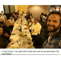 Memes, Selfie, and The Last Supper: A very rare pic, the selfie Jesus Christ took with his apostles before The  Last Supper *please dont get offended* HE INVITED ACTUAL GOD AND THE KING OF HELL TOO AND SOME ANGELS😂😂😂