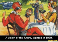 Future, Vision, and Paint: A vision of the future, painted in 1930.  ifunny.CO