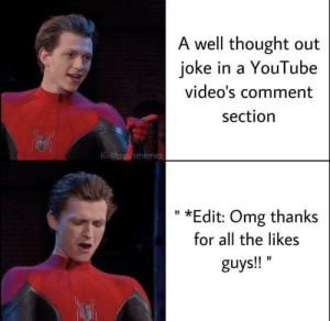 God, I hate this: A well thought out  joke in a YouTube  video's comment  section  IG:@mcusmemes  *Edit: Omg thanks  II  for all the likes  guys!! God, I hate this