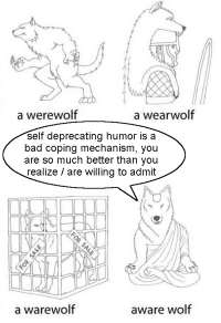 <p>The wokest animal I have ever seen</p>: a werewolf  a wearwolf  self deprecating humor is a  bad coping mechanism, you  are so much better than you  realize /are willing to admit  a warewolf  aware wolf <p>The wokest animal I have ever seen</p>