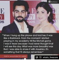 "Repost @whats_thescore Our captain's lady luck. viratkohli anushkasharma cricket bollywood instagood instasport whatsthescore inspiring couplegoals: A What?Thescore  015  015  ""When I hung up the phone and told her, it was  like a flashback. From the moment I started  playing in my academy till the Mohali game.  I was in tears because I had never thought that  I will see this day. What was more beautiful was  that, I was able to share it with Anushka. It's  something that I'll always remember.""  Virat on belng made ODI captain  ti ORE  whats thescore Repost @whats_thescore Our captain's lady luck. viratkohli anushkasharma cricket bollywood instagood instasport whatsthescore inspiring couplegoals"