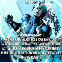 Anyone excited for The Inhumans series coming to ABC this fall?: A WHISPER FROM BLACK BOLT CAN LEVELA CITY  CAUSE DISTANTIDORMANT VOLCANOES BECOME  ACTIVE ONCE MORE S  ENTIRE CONTINENTS  APART AND  GENERATE TREMORS ON THE FAR SIDE  OF THE PLANET Anyone excited for The Inhumans series coming to ABC this fall?