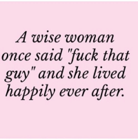 """Fuck, Girl Memes, and Ever After: A WiSe woman  once said fuck that  uv"""" and she lived  I1  happıly ever after. That woman was @1foxybitch"""
