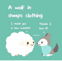 """<p>A different twist to a wolf in sheep&rsquo;s clothing (by mahoukarp from Instagram) (๑˃̵ᴗ˂̵)و via /r/wholesomememes <a href=""""http://ift.tt/2uR2h8U"""">http://ift.tt/2uR2h8U</a></p>: A wolf in  sheeps clothing  I made you  a new Sweater!  Thanks I  love it!  mahoukarp <p>A different twist to a wolf in sheep&rsquo;s clothing (by mahoukarp from Instagram) (๑˃̵ᴗ˂̵)و via /r/wholesomememes <a href=""""http://ift.tt/2uR2h8U"""">http://ift.tt/2uR2h8U</a></p>"""