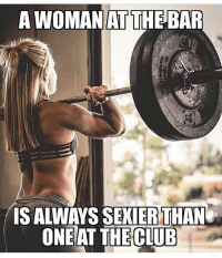 😂💪🏼 . @DOYOUEVEN 👈🏼 10% OFF STOREWIDE (use code DYE10 ✔️ tap the link in our BIO 🎉: A WOMAN  AT  THE BAR  S ALWAYS SEKIERTHAN  ONEAT THE  CLUB 😂💪🏼 . @DOYOUEVEN 👈🏼 10% OFF STOREWIDE (use code DYE10 ✔️ tap the link in our BIO 🎉