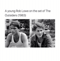 Handsome: A young Rob Lowe on the set of The  Outsiders (1983) Handsome