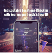 "Apple, Children, and Target: Aa  Indisputable Locations Check-in  with Your unique Touch & Face ID  220 Miles  from nearest target  Sept.  223 24 525t  Kearny M  CLAIREMONT  YPRB89  MYF  ACIFIC  EACH  C airemont  era Shores  nda Vista  Bay Park  Taliwarerict  MISSION  VALLEY lifepro-tips: Taliware™ Launches Biometric Geolocation Authentication Technology for iOS     Taliware™  Launches A Verified You™, a new iOS app designed for Touch ID or Face  ID, which provides secure access to time-stamped location data for  continuous proof of presence and identity. Taliware will go ""live"" with  its geo-presence app-services for iOS devices at StartupGrind in Redwood  City, California.Taliware developed its patented system to  offer identity theft and fraud protection for consumers and businesses.  The newly launched application combines geolocation and biometric  technologies that confirm the user's physical location and identity  using either Touch ID or Face ID as a biometric verification of identity  while at a specific geolocation. Taliware delivers biometrics-based  geolocation signature technology designed to provide persistent  authentication and an indisputable proof of both identity and place.While  there are many geolocation tracking applications, none have the same  capacity to create an indisputable time-stamped location history.  Because every check-in is tied to a user's biometrics, there's never  question of whether a check-in was valid. Taliware's patented technology  ensures validity.""Taliware's biometric geo-presence technology  securely tethers each person to their smartphone and exact location,  thus making their check-in history definite,"" states Tarik Tali, CEO of  Taliware. ""All user date is safely stored on the mobile device, it is  never available to anyone but the authenticated user.""Who uses  Taliware? Taliware's biometric geo-presence systems are designed to  provide persistent authentication and an uncompromising proof of  identity with endless use case possibilities. Whether used for  children's safety, to track employees, or to provide court-based  evidence, Taliware's impact potential is far-reaching.Free trials on Apple App Store."
