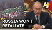 Memes, Russia, and 🤖: AA  RUSSIA WON'T  RETALIATE Russia and the U.S. are having a little disagreement ...