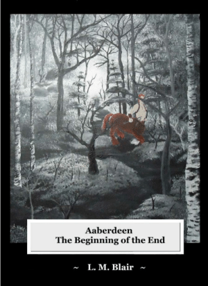 Amazon, Journey, and Meme: Aaberdeen  The Beginning of the End  ~ L. M. Blair ~ meme-mage:    The Beginning of the Endby L.M. Blair     For the inspired reader who is looking for a new fantasy mystery! Be prepared to join this epic mystery adventure as you join the many different players of this book as their lives turn upside down and you become more involved in their story along the way as The Beginning of the End unfolds and as they learn that nothing is as it seems. Can you follow our heroes' journey or even tell who the heroes are? The only way to find out if you can keep up is to read the story…
