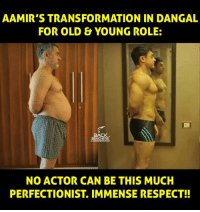 Immenseness: AAMIR'S TRANSFORMATION IN DANGAL  FOR OLD & YOUNG ROLE:  BACK  BENCHERS  NO ACTOR CAN BE THIS MUCH  PERFECTIONIST IMMENSE RESPECT!!