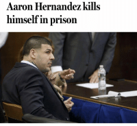 Aaron Hernandez committed suicide in prison Wednesday morning, the Department of Correction said. 😳 @BostonGlobe https://t.co/lG0wjmEgM1: Aaron Hernandez kills  himself in prison Aaron Hernandez committed suicide in prison Wednesday morning, the Department of Correction said. 😳 @BostonGlobe https://t.co/lG0wjmEgM1