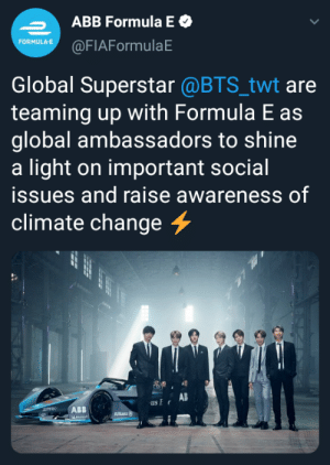 Rosberg: BTS to Formula E for 2021?!: ABB Formula E O  FORMULAE @FIAFormulaE  Global Superstar @BTS_twt are  teaming up with Formula E as  global ambassadors to shine  a light on important social  issues and raise awareness of  climate change 4  AB  us Er  ABB  SPHOC  Allianz  L LIL Rosberg: BTS to Formula E for 2021?!