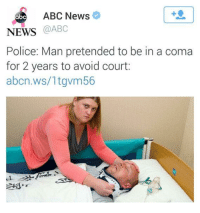 Abc, Facepalm, and News: ABC News  1  abc  NEWS @ABC  Police: Man pretended to be in a coma  for 2 years to avoid court:  abcn.ws/1tgvm56  遡.