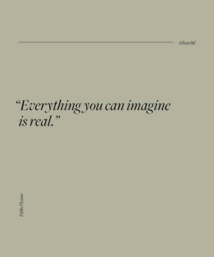 "Can, Imagine, and Ltd: abear:ltd  ""Everything.you can imagine  is real."""