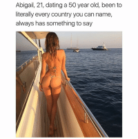 Dating, Memes, and Bikini: Abigail, 21, dating a 50 year old, been to  literally every country you can name,  always has something to say The Bikini sale continues! 30% OFF all bikinis + an additional 30% OFF already reduced sale items. Shop now via KittBae.com - enter code: PABLO at checkout!