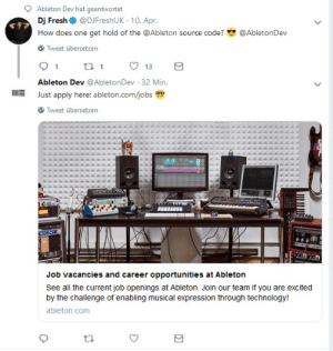 Fresh, Technology, and Programmer Humor: Ableton Dev hat geantwortet  Dj Fresh @DJFreshUK 10. Apr  How does one get hold of the @Ableton source code?  @AbletonDev  Tweet übersetzen  Ableton Dev @AbletonDev 32 Min.  Just apply here: ableton.comjobsD  Tweet übersetzen  Job vacancies and career opportunities at Ableton  See all the current job openings at Ableton. Join our team if you are excited  by the challenge of enabling musical expression through technology!  ableton.com How does one get hold of the source code?