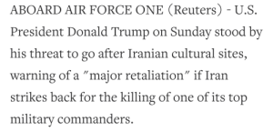 """When you are going for a dom victory and a cultural civ acts up: ABOARD AIR FORCE ONE (Reuters) - U.S.  President Donald Trump on Sunday stood by  his threat to go after Iranian cultural sites,  warning of a """"major retaliation"""" if Iran  strikes back for the killing of one of its top  //  military commanders. When you are going for a dom victory and a cultural civ acts up"""