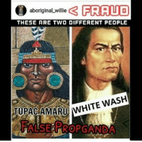 """When non-natives try to claim native history or claim they are the original natives, they will always make innacurate statements, simply because they are not authentically connected to the culture, and therefore any thing they see online will appear true or plausible to them. Case in point @Aboriginal_Willie is trying to show images of Tupac Amaru and claim the man on the right is a white washed version of his image despite the fact that these men are two different people, the man depicted in the left represents Topa Inca Amaru, also known as Tupac Amaru I, the man on the right is Jose Gabriel Condorcanqui, also known as Tupac Amaru II, they are two separate people separated by hundreds of years. Blatant disrespect of our culture and heroes should not be tolerated, it is not anti-black to preserve and teach accurate Indigenous history. If modern xicanos of an sjw bent wish to tell other Mexicans within the Decolonization Movement, that it is anti-black to refute afrocentric historical revisionism of Mexican history, I guess that's their business and an issue for them to resolve amongst one another, these on the other hand are my ancestors, and on my page I will make sure truth is taught about who we are. What I always say is, if these fraudulent """"African Americans ain't African"""" types, were speaking the truth, they would not have to lie or use dishonest comparisons, furthermore for a group which constantly claims the truth is being suppressed, they have no problem blocking people or deleting comments that prove them wrong. Just because he blocked me or removed my comments doesn't change the truth. IndigenousPride NativeAmerican Native Quechua Kichwa Inca Inka Incas Tupac TupacAmaru TupacAmaruII Aboriginal CopperColored RealCopperColored Moors Muurs Hotep frauds: aboriginaLwillie  3 FRAUD  THE5E ARE TWO DIFFERENT PEOPLE  TUPACAMARU MHITE When non-natives try to claim native history or claim they are the original natives, they will always make innacurate statements, s"""