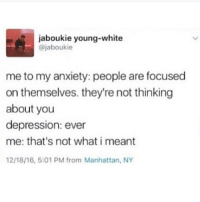 Holy shit I went to universal studios today and wowowowow -Mio: aboukie young-white  @jaboukie  me to my anxiety: people are focused  on themselves. they're not thinking  about you  depression: ever  me: that's not what i meant  12/18/16, 5:01 PM from Manhattan, NY Holy shit I went to universal studios today and wowowowow -Mio