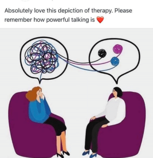 Untangle your mind via /r/wholesomememes http://bit.ly/31Cuai3: Absolutely love this depiction of therapy. Please  remember how powerful talking is Untangle your mind via /r/wholesomememes http://bit.ly/31Cuai3