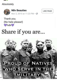 Grandma, Thank You, and Military: Absolutely  YOU WH  N8v Beauties  Nov 2, 2015 at 11:23 PM .  LIKE PAGE  Thank you  (No hate please!)  Share if vou are  PROUD OF NATIVES  WHO SE  RVE IN THE  MILITARY