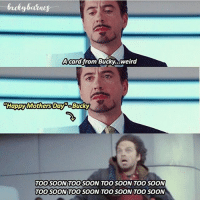 sorry I haven't been posting, I just got home so hopefully I'll be posting more now :) ° 《cred to @bxckybarnes 》: Acard,from Bucky...weird  Happy Mothers Day Bucky  TOO SOONITOO SOON TOO SOON TOO SOON  TOOSOONTOOSOONTOOSOON TOO SOON sorry I haven't been posting, I just got home so hopefully I'll be posting more now :) ° 《cred to @bxckybarnes 》