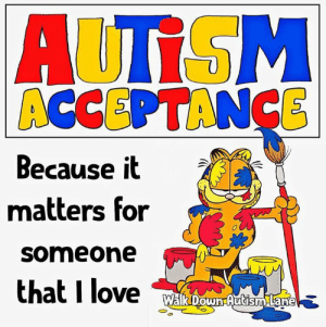 Love, Memes, and 🤖: ACCEPTANCE  Because it  matters for  someone  0  that I love #autismacceptance 😎👍