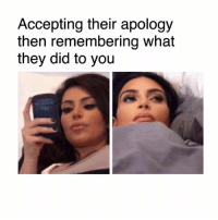 😑😑: Accepting their apology  then remembering what  they did to you 😑😑