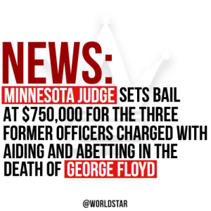 According to reports, a Minnesota Judge has set bail at $750,000 for each of the three officers charged with aiding and abetting in the death of #GeorgeFloyd. Their next court date is set for June 29th. @USATODAY https://t.co/w64PNTF5rB: According to reports, a Minnesota Judge has set bail at $750,000 for each of the three officers charged with aiding and abetting in the death of #GeorgeFloyd. Their next court date is set for June 29th. @USATODAY https://t.co/w64PNTF5rB