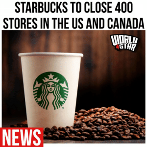 According to reports, #Starbucks will be closing up to 400 stores in the US and Canada... read more... https://t.co/oYjWufhgTk https://t.co/sDJxKpPJZe: According to reports, #Starbucks will be closing up to 400 stores in the US and Canada... read more... https://t.co/oYjWufhgTk https://t.co/sDJxKpPJZe