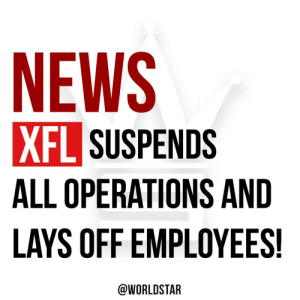 According to reports, the #XFL football league has decided to suspend all operations and lays off workers due to the current pandemic situation...thoughts on this?!👇🏈🤔 Via @NBCNews https://t.co/a7p8OOJS4J: According to reports, the #XFL football league has decided to suspend all operations and lays off workers due to the current pandemic situation...thoughts on this?!👇🏈🤔 Via @NBCNews https://t.co/a7p8OOJS4J