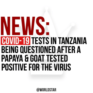 According to several reports, #Covid19 tests in #Tanzania are being questioned after a Papaya (fruit) and Goat tested positive for the virus... Read more by clicking here... https://t.co/4qWohGN8nW Via @SkyNews https://t.co/YnDgovrRNU: According to several reports, #Covid19 tests in #Tanzania are being questioned after a Papaya (fruit) and Goat tested positive for the virus... Read more by clicking here... https://t.co/4qWohGN8nW Via @SkyNews https://t.co/YnDgovrRNU