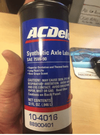 Actually made the parts guy at a local Chevrolet dealer go hunt this down, because I thought it was a joke. I'm still laughing, but it's legit. You can go to a GM dealer and order up a case of grape-scented rear end lube.   Some days, it's just too easy.: ACDel  Synthetic Axle Lubi  SAE 75W-90  .Superior oxidation and Thermal Stabil  Long Fluid Life  .New Grape Scent  CAUTION! MAY CAUSE SKIN,  RESPIRATORY IRRITATION. AVOIDS  AND EYE CONTACT AVOID BREATHM  MIST OR GAS. d other  Cautions on Back Panel  NET CONTENTS  32 FL OZ (946  10-4016  88900401 Actually made the parts guy at a local Chevrolet dealer go hunt this down, because I thought it was a joke. I'm still laughing, but it's legit. You can go to a GM dealer and order up a case of grape-scented rear end lube.   Some days, it's just too easy.