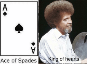 Dank, Memes, and Target: Ace of Spades  King of hearts meirl by amberlyonns MORE MEMES