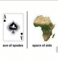 "Dank, Meme, and Http: ace of spades  space of aids <p>ace of spades.. via /r/dank_meme <a href=""http://ift.tt/2yI2qxj"">http://ift.tt/2yI2qxj</a></p>"