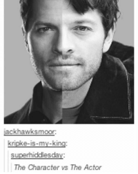 Memes, Angels, and Happy: ackhawksmoor  kripke-is-my-kina  superhiddesday:  The Character vs The Actor They look like different people (grumpy vs happy sunshine) | (Check link in bio!) supernaturalsaturday ghosts demons angels ghouls monsters notnatural hunters carryonmywaywardson supernatural supernaturaltumblr supernaturalfamily supernaturalfans mishacollins cas castiel