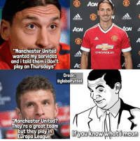 """Memes, Manchester United, and Chevrolet: ACN  adidas  AON  aC  """"Manchester United  CHEVROLET  wanted my services  adidC  and i told them i don't  AC  play on Thursdays""""  ac  Credit:  Cglobalfutbal  Manchester United?  They're a great team  but they play in  If you know  what i mean  Europa League If you know what I'm saying..."""