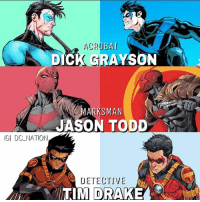 Batman, Dicks, and Drake: ACROBAT  DICK GRAYSON  ARKSMAN  JASON TODD  IGI DC NATION  DETECTIVE  TIM DRAKE Who's your favorite robin and why ? dc dccomics dceu dcu dcrebirth dcnation dcextendeduniverse batman superman manofsteel thedarkknight wonderwoman justiceleague cyborg aquaman martianmanhunter greenlantern theflash greenarrow suicidesquad thejoker harleyquinn comics injusticegodsamongus