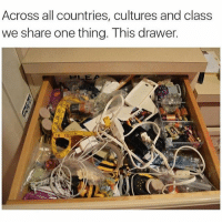 Memes, 🤖, and Deep: Across all countries, cultures and class  we share one thing. This drawer. this is deep (@_theblessedone)
