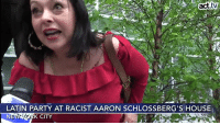 BREAKING: Activists are holding a fiesta at racist Aaron Schlossberg's apartment building!  Manhattan lawyer Aaron Schlossberg's racist rant against Spanish-speaking workers was caught on video—reminding us that the bigots among us aren't even hiding anymore. So a group of New Yorkers are getting together to counter his hate with a Latin fiesta in front of his UWS apartment building.: act.tv  LATIN PARTY AT RACIST AARON SCHLOSSBERG'S HOUSE  K CITY BREAKING: Activists are holding a fiesta at racist Aaron Schlossberg's apartment building!  Manhattan lawyer Aaron Schlossberg's racist rant against Spanish-speaking workers was caught on video—reminding us that the bigots among us aren't even hiding anymore. So a group of New Yorkers are getting together to counter his hate with a Latin fiesta in front of his UWS apartment building.
