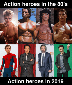 80s, Heroes, and Action: Action heroes in the 80's  conte n  Action heroes in 2019 Heroes nowadays