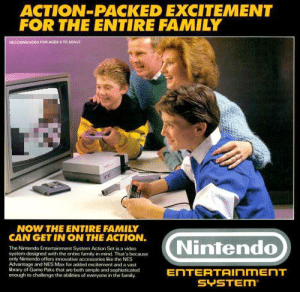 Family, Nintendo, and Game: ACTION-PACKED EXCITEMENT  FOR THE ENTIRE FAMILY  RECOMMENDED FOR NGES&TO ADULT  NOW THE ENTIRE FAMILY  CAN GET IN ON THE ACTION.  (Nintendo  The Nintendo Entertainment System Action Set is a video  system designed with the entire family in mind. That's because  only Nintendo offers innovative accessories like the NES  Adventage and NES Max for added excitement and a vast  library of Game Paks that are both simple and sophisticated  enough to challenge the abilities of everyone in the family  ENTERTAInMEnT  SYSTEM https://t.co/aRWE3G8oxY