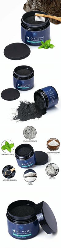 coolguyfunhumor:  Natural Teeth Whitening Activated Charcoal Powder Discount code: xmas30 (30% off) Free shipping worldwide    This stuff is AMAZING! i absolutely love it!!!  : ACTIVATED  Charcoal Powder  ral Teeth White  4 oz ( 113 gram   ACTIVATED  Charcoal Powder  Natural T   CALCIUM CARBONATE  FLAVOURING(MINT)  SACCHARIN SODIUM  CTIVATED  ACTIVATED CHARCOAL  MENTHOL  XYLITOL   ACTIVA  coal Powder  in  Teeth W  4 oz (113 gran  hiten coolguyfunhumor:  Natural Teeth Whitening Activated Charcoal Powder Discount code: xmas30 (30% off) Free shipping worldwide    This stuff is AMAZING! i absolutely love it!!!