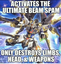 submitted by Mark Hong  -Alter Kraun: ACTIVATES THE  ULTIMATE BEAM SPAM  ONLY DESTROYS LIME  HEADABWEAPONS submitted by Mark Hong  -Alter Kraun