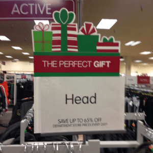 yeahiwasintheshit:  cant argue with that : ACTIVE  THE PERFECT GIFT  Head  SAVE UP TO 65% OFF  DEPARTMENT STORE PRICES EVERY DAY yeahiwasintheshit:  cant argue with that