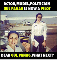 Memes, Models, and Politicians: ACTOR,MODEL POLITICIAN  GUL PANAG IS NOW A  PILOT  DEAR  GUL PANAG  WHAT NEXT?