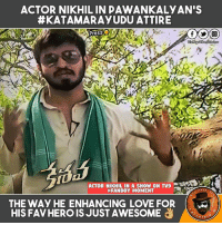 Showing his love towards #Kalyan by wearing #RayuduDress #FanBoyMoment: ACTOR NIKHIL IN DAWANKALYAN'S  HEKATAMARRAYUDU ATTIRE  Presso  Di P  ACTOR NIKHIL IN A SHOW ON TV9  #FANBOY MOMENT  PAGE  THE WAy HE ENHANCING LOVE FOR  HIS FAV HERO IS JUST AWESOME  RTA Showing his love towards #Kalyan by wearing #RayuduDress #FanBoyMoment