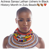 zulu: Actress Sanaa Lathan Ushers In Black  History Month In Zulu Beads
